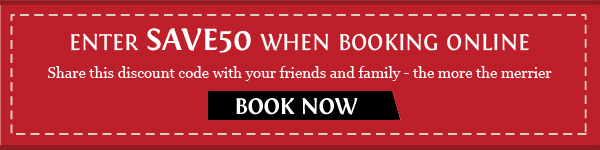 Enter SAVE50 when booking online. Book Now
