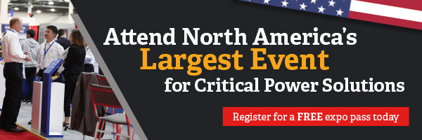Attend North America's Largest Event for Critical Power Solutions