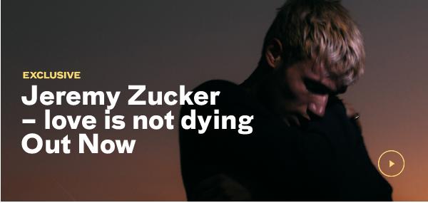 Jeremy Zucker love is not dying