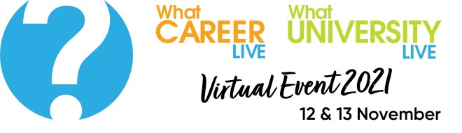 What University? What Career? Live Virtual Event