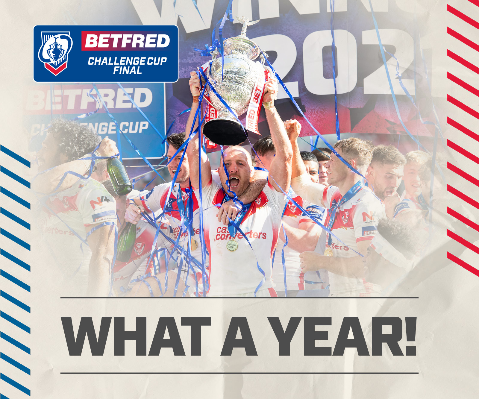 BETFRED CHALLENGE CUP | WHAT A YEAR!