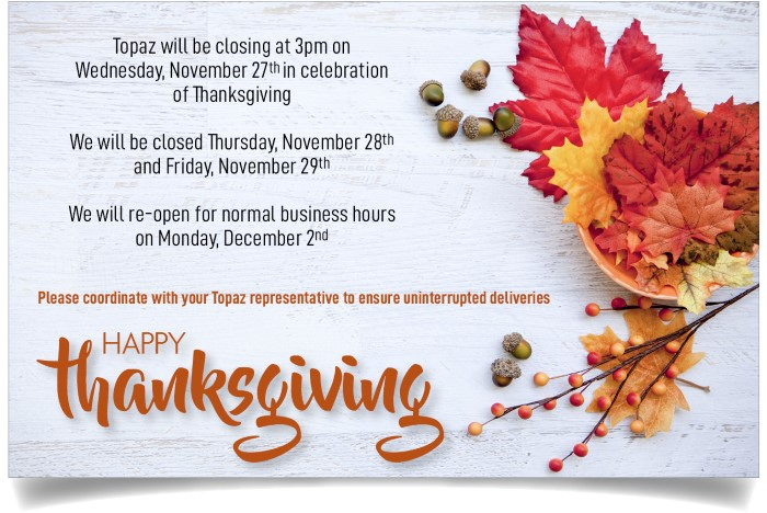 Topaz Holiday Hours