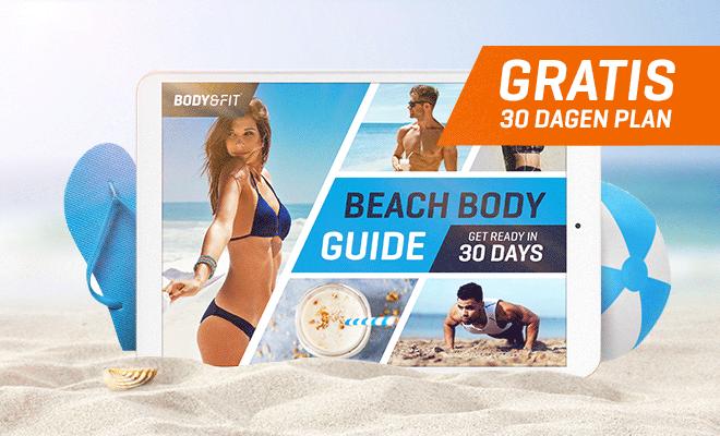 Alsjeblieft, jouw Beach Body Plan!