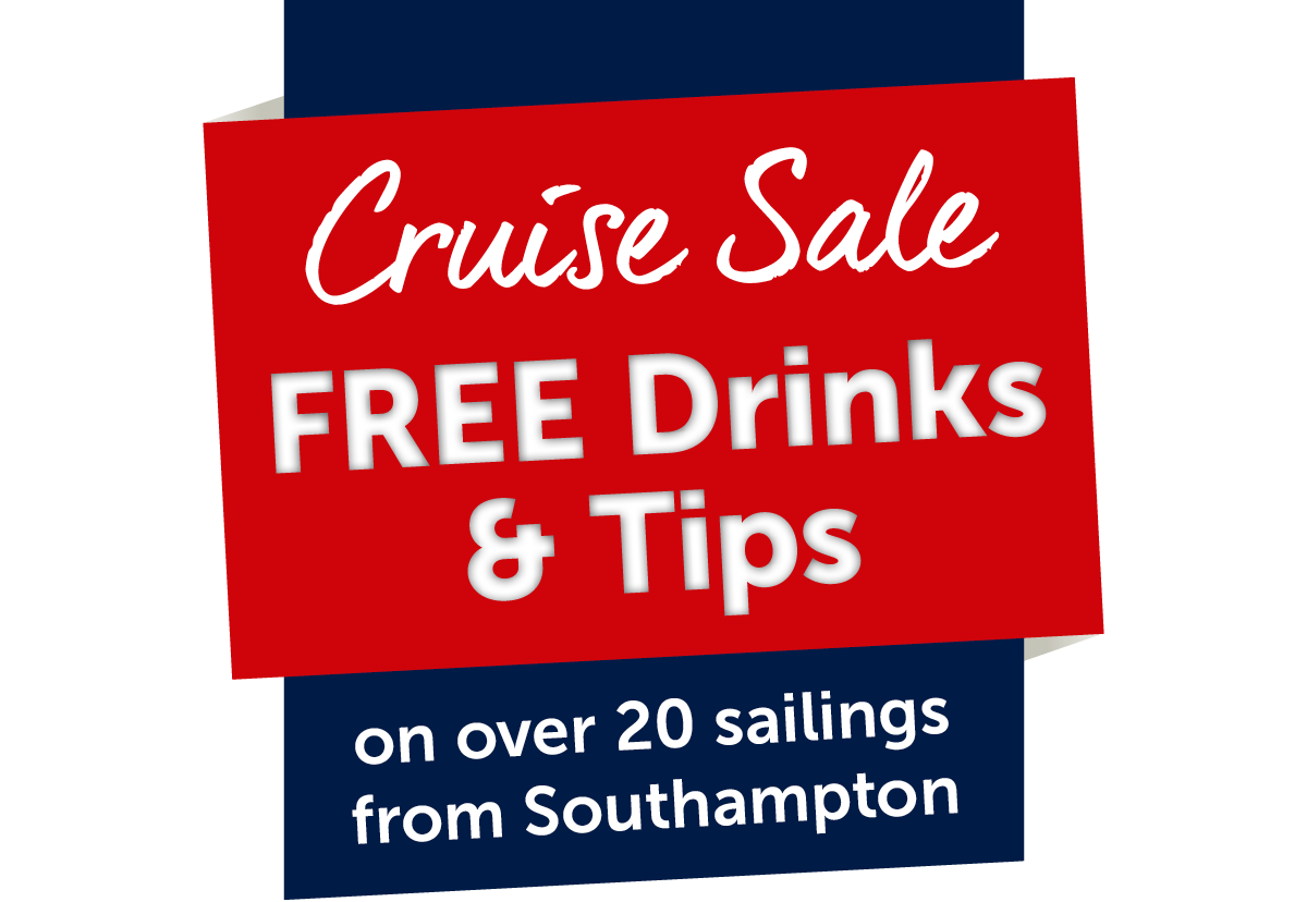 Cruise Sale Free Drinks & Tips