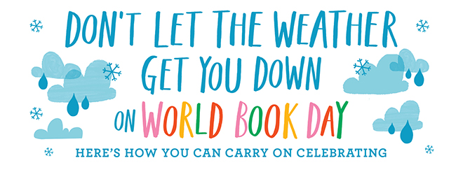 World Book Day - Don't let the weather get you down!